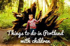 Button for Things to do in Portland with Children