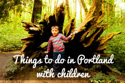 Grab button for Things to do in Portland with Children